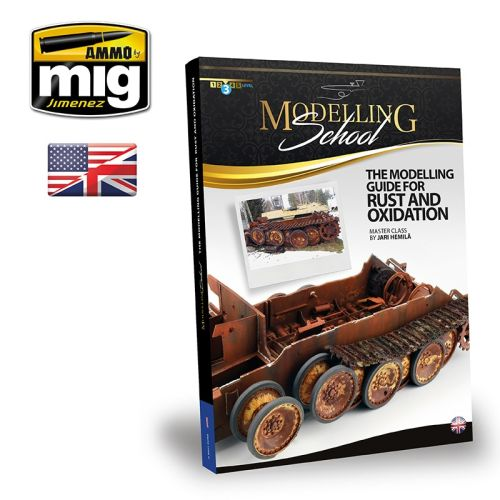 Bøker, ammo-by-mig-jimenez-mig-6098-modeling-school-the-modeling-guide-for-rust-and-oxidation-book-english, MIG6098